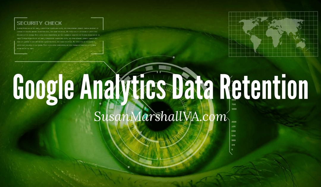 Update Your Google Analytics Data Retention Settings
