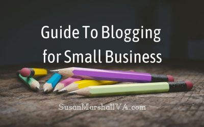 Guide To Blogging for Small Businesses